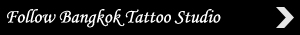 Follow Bangkok Tattoo Studio